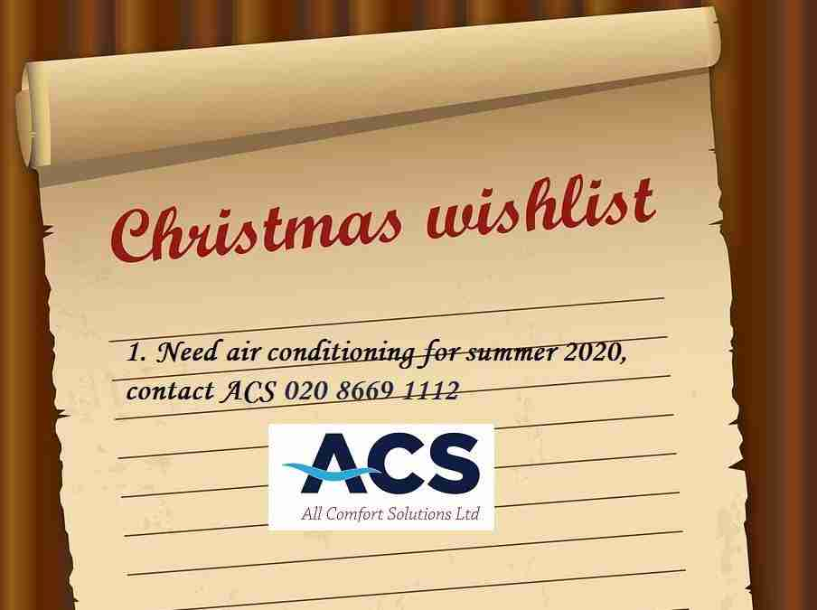 Air Conditioning on your Christmas Wish List?